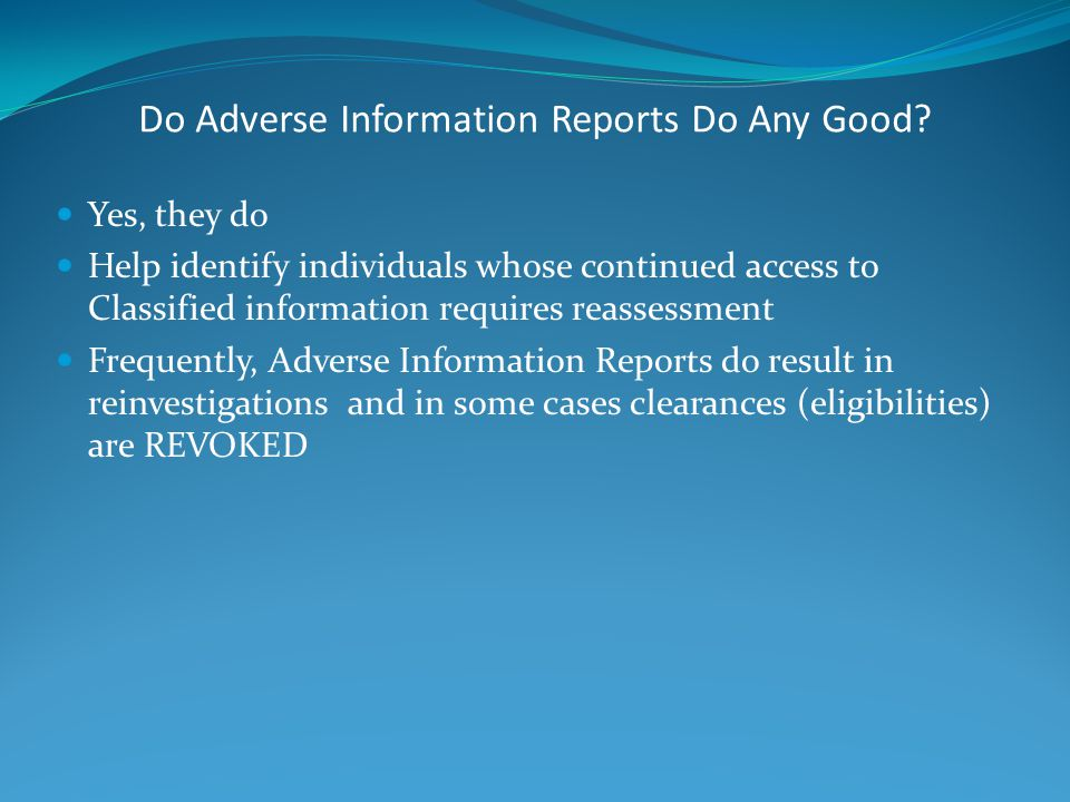 Do Adverse Information Reports Do Any Good