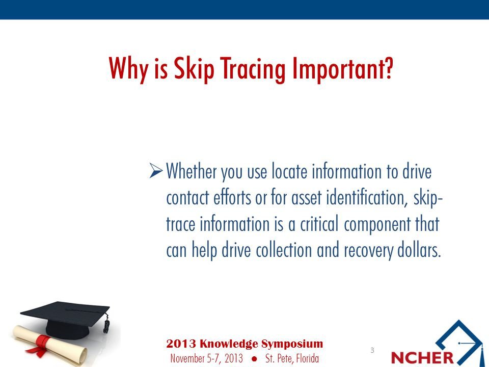 Why is Skip Tracing Important