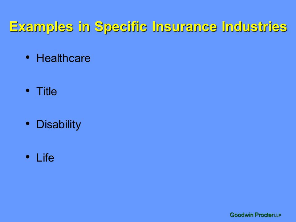 Examples in Specific Insurance Industries