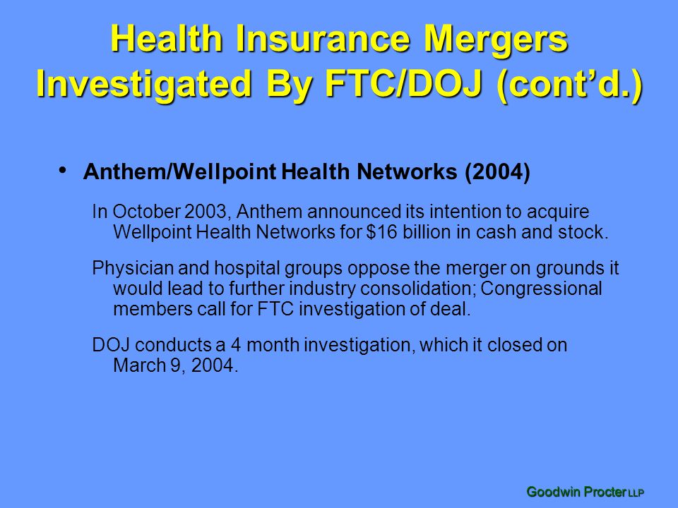Health Insurance Mergers Investigated By FTC/DOJ (cont'd.)