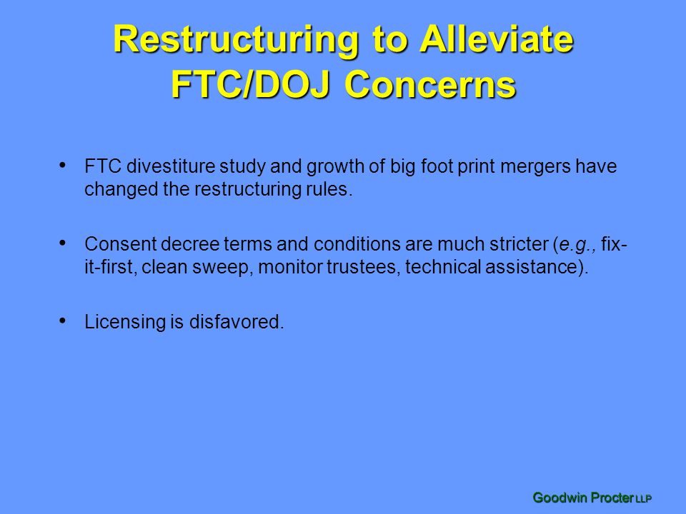Restructuring to Alleviate FTC/DOJ Concerns