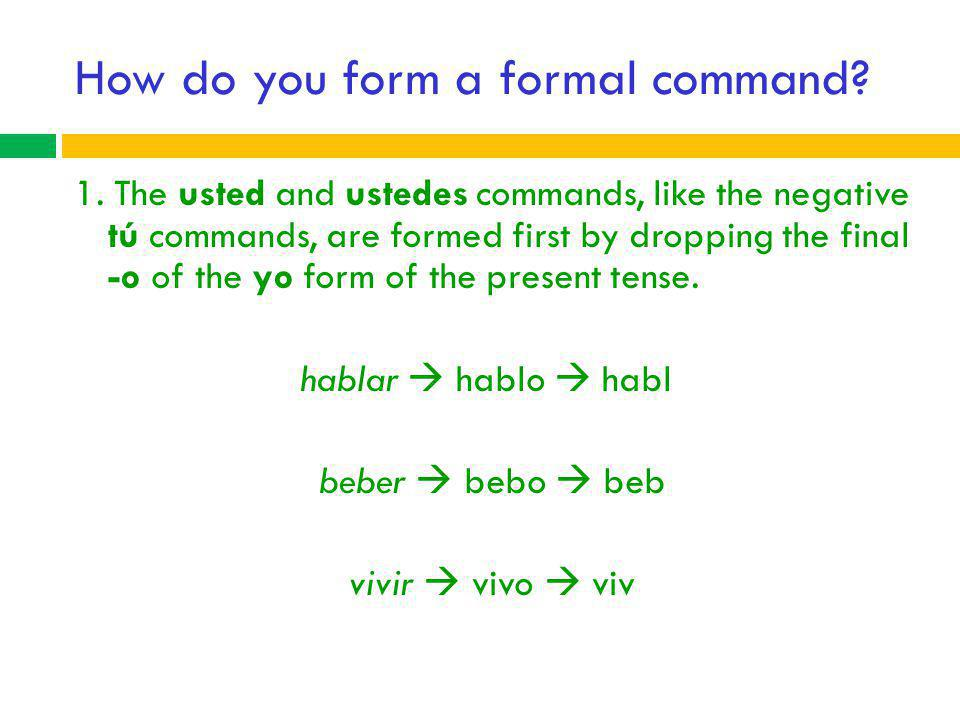 How do you form a formal command