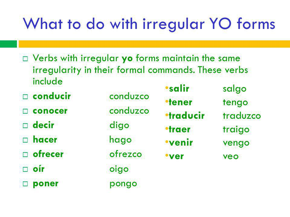 What to do with irregular YO forms