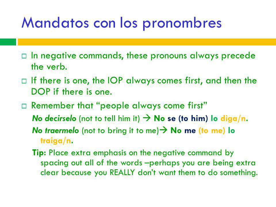 Mandatos con los pronombres