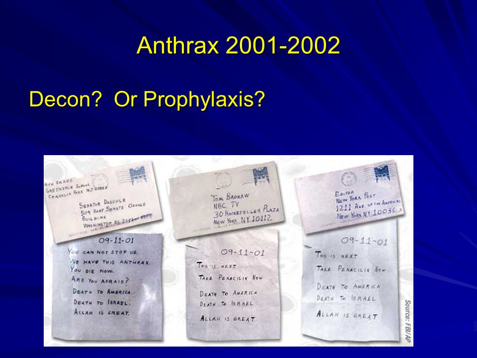Anthrax 2001-2002 Decon Or Prophylaxis