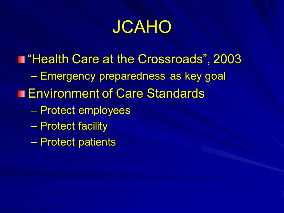 JCAHO Health Care at the Crossroads , 2003