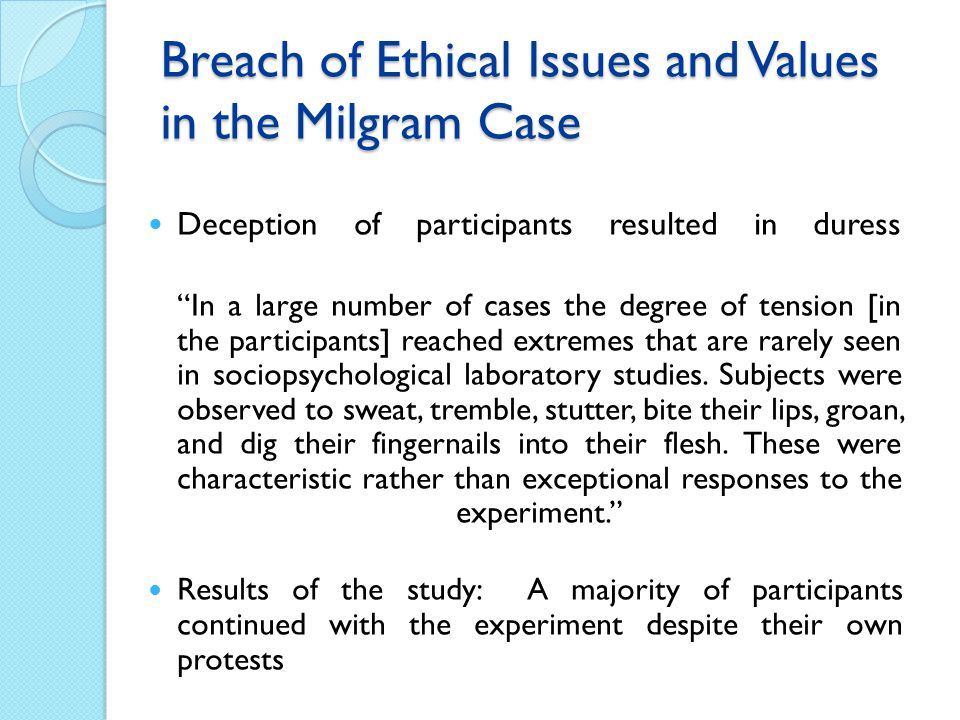 Breach of Ethical Issues and Values in the Milgram Case