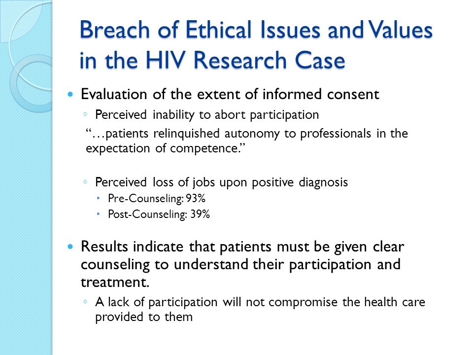Breach of Ethical Issues and Values in the HIV Research Case