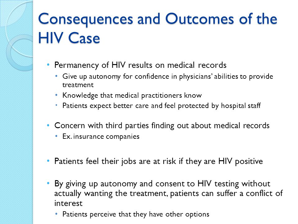 Consequences and Outcomes of the HIV Case