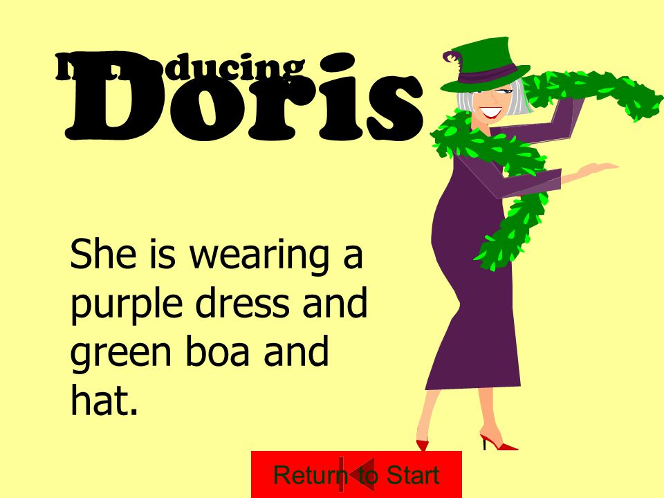 Doris Introducing She is wearing a purple dress and green boa and hat.