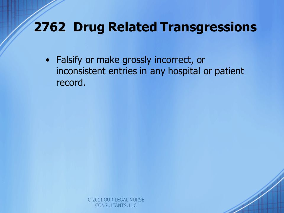2762 Drug Related Transgressions