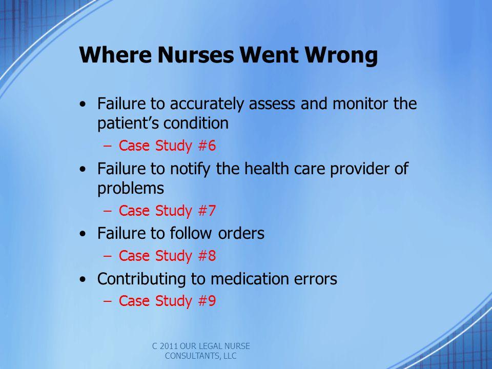 Where Nurses Went Wrong