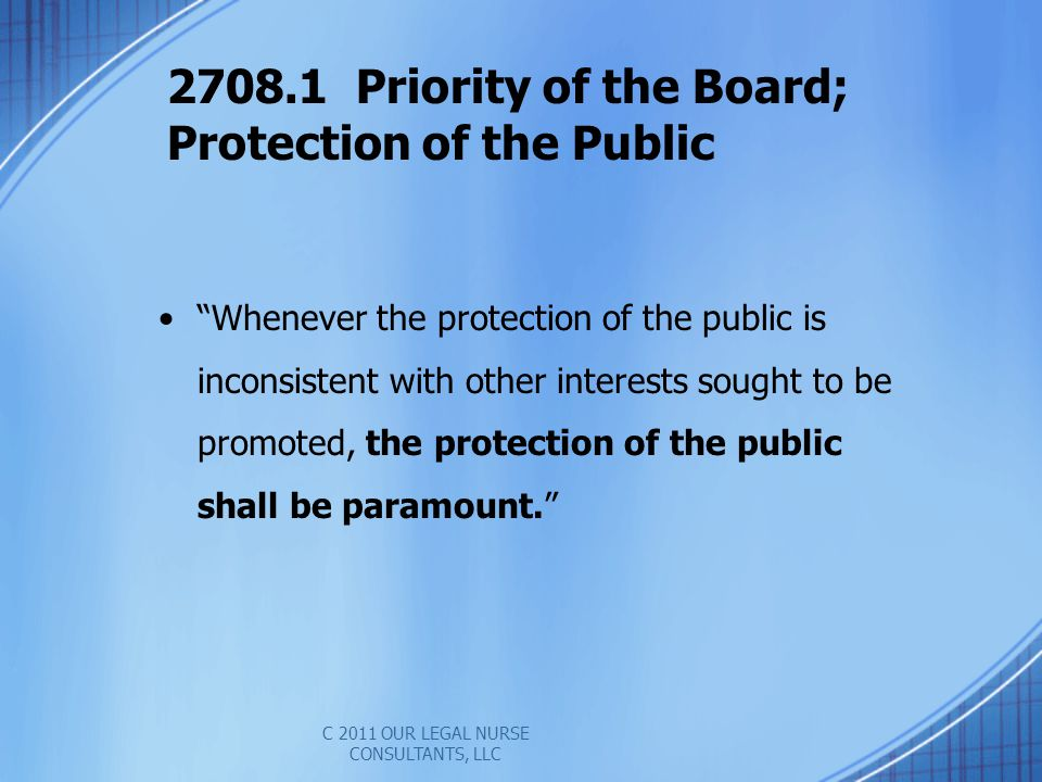 2708.1 Priority of the Board; Protection of the Public