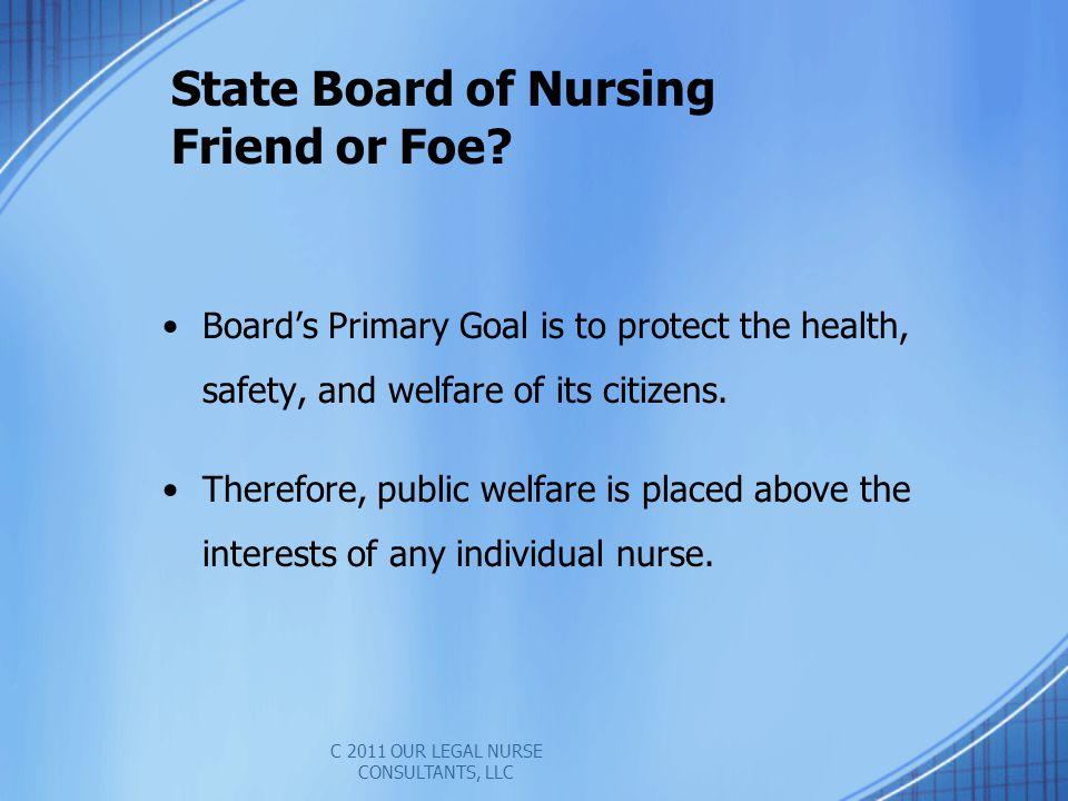 State Board of Nursing Friend or Foe