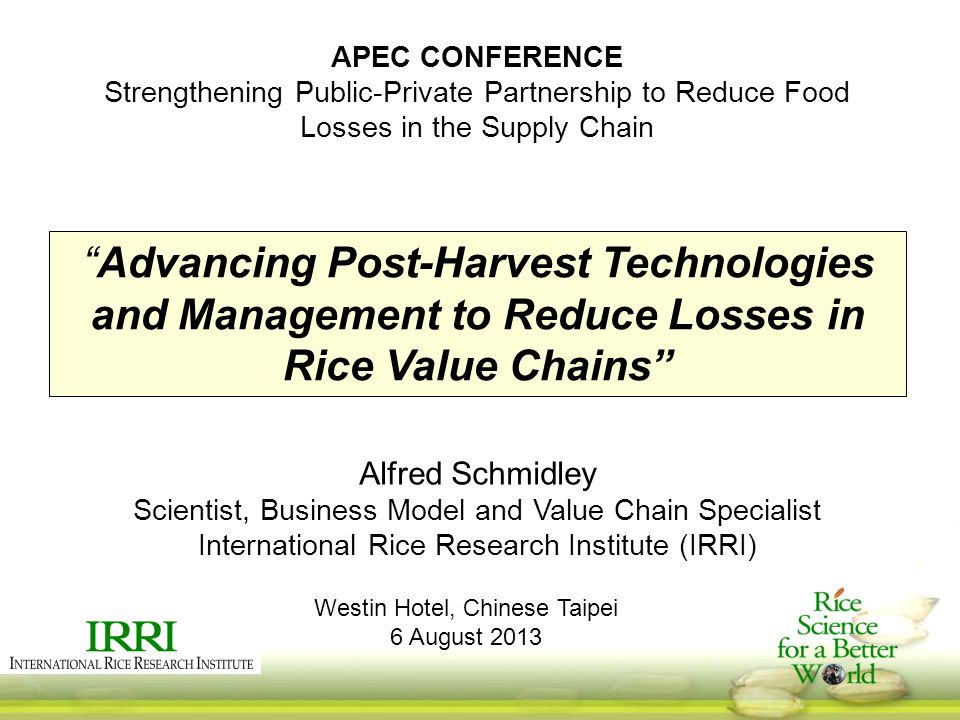 APEC CONFERENCE Strengthening Public-Private Partnership to Reduce Food Losses in the Supply Chain.
