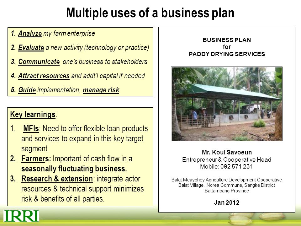 Multiple uses of a business plan
