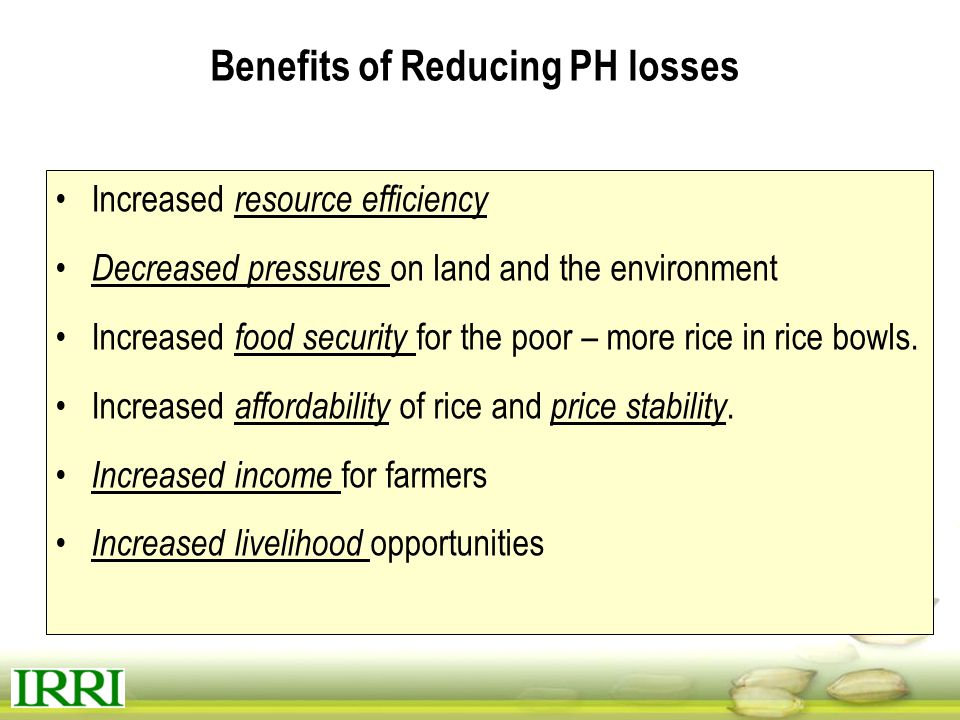 Benefits of Reducing PH losses