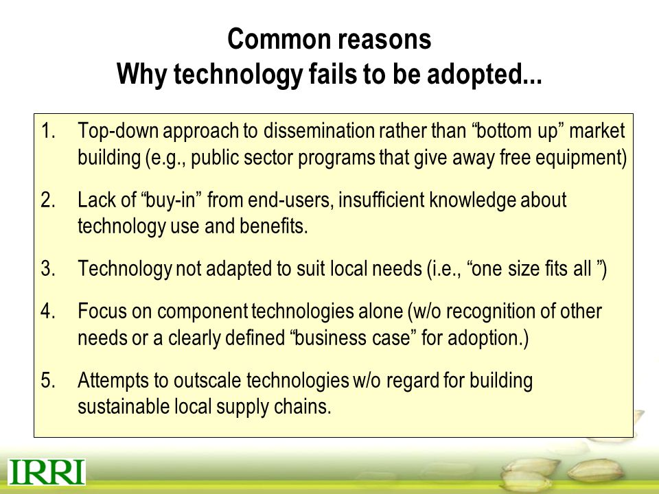 Common reasons Why technology fails to be adopted...