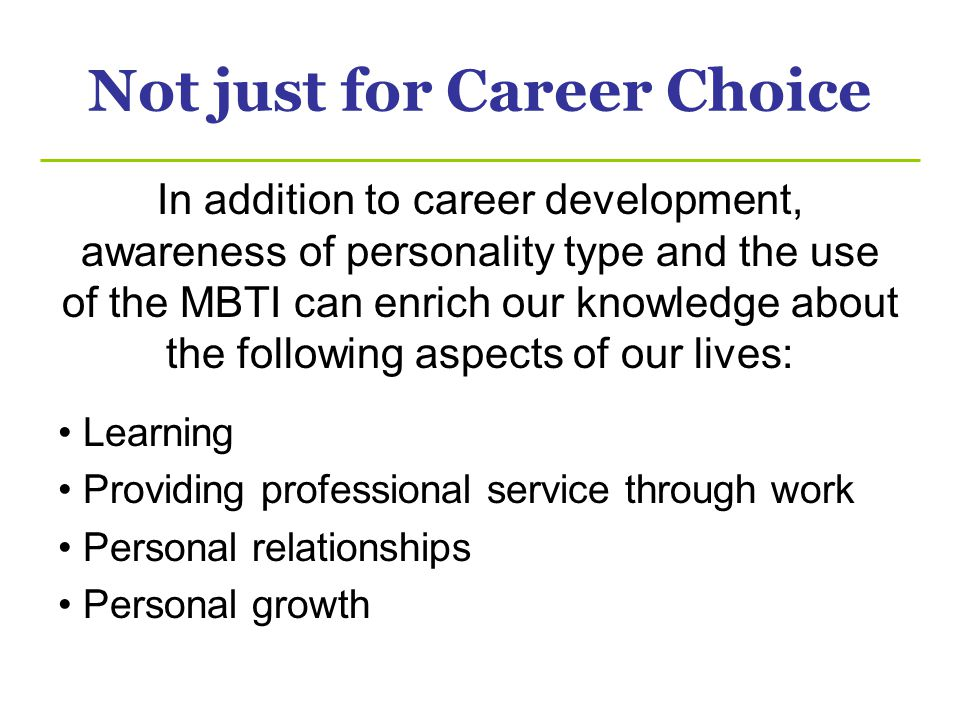 Not just for Career Choice