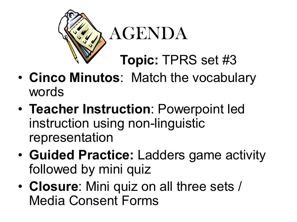 AGENDA Topic: TPRS set #3 Cinco Minutos: Match the vocabulary words