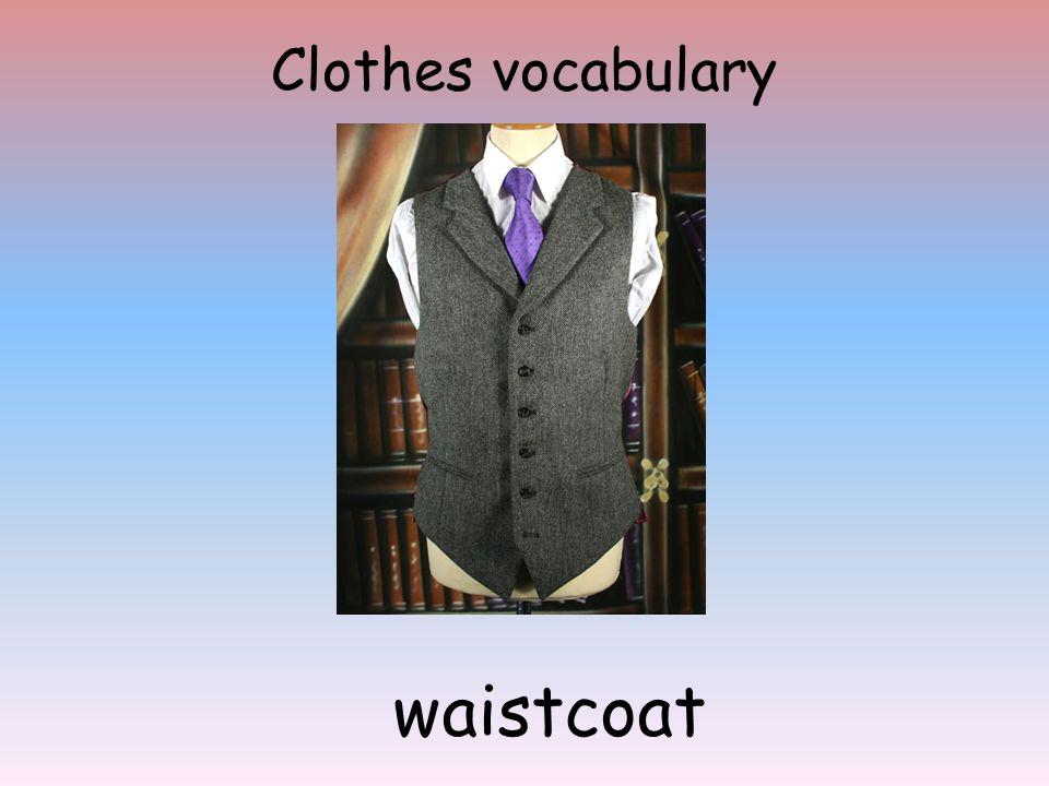 Clothes vocabulary waistcoat
