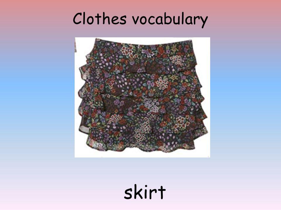 Clothes vocabulary skirt