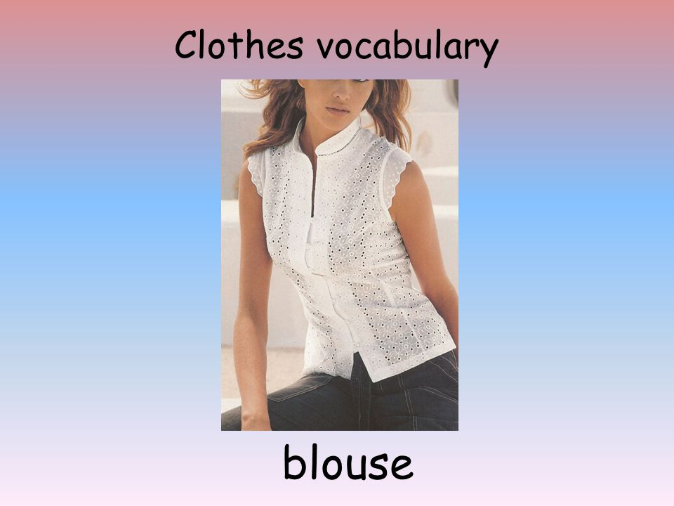 Clothes vocabulary blouse