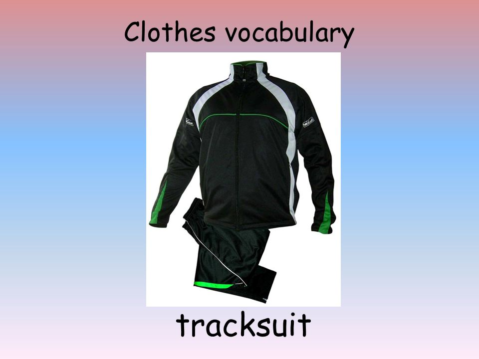 Clothes vocabulary tracksuit