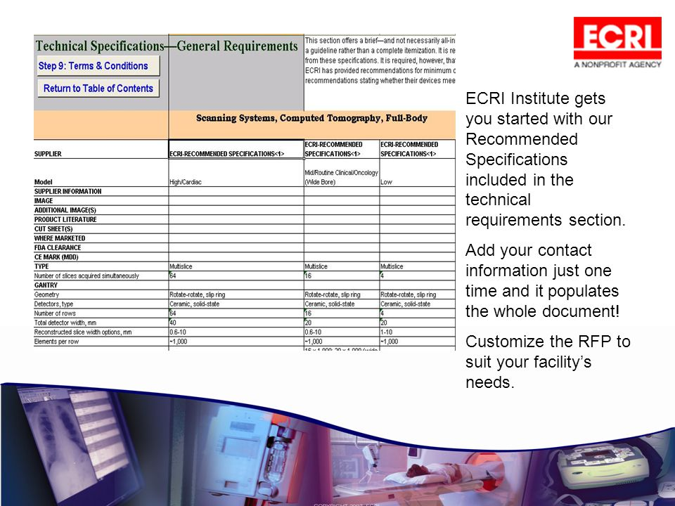 ECRI Institute gets you started with our Recommended Specifications included in the technical requirements section.