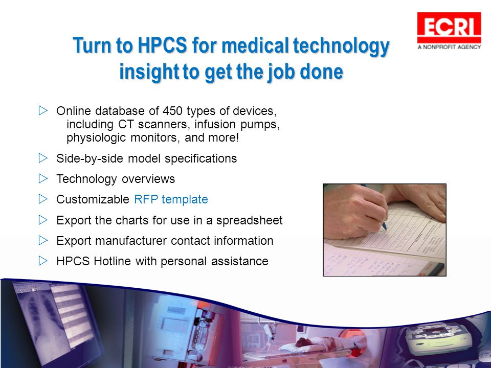 Turn to HPCS for medical technology insight to get the job done
