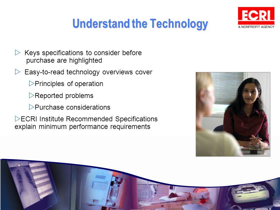 Understand the Technology