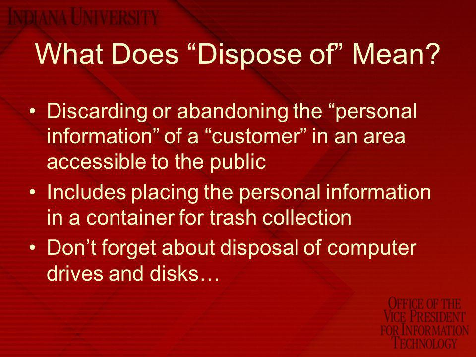 What Does Dispose of Mean