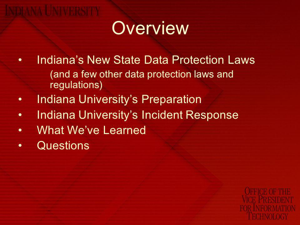 Overview Indiana's New State Data Protection Laws