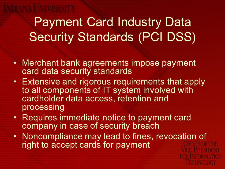 Payment Card Industry Data Security Standards (PCI DSS)