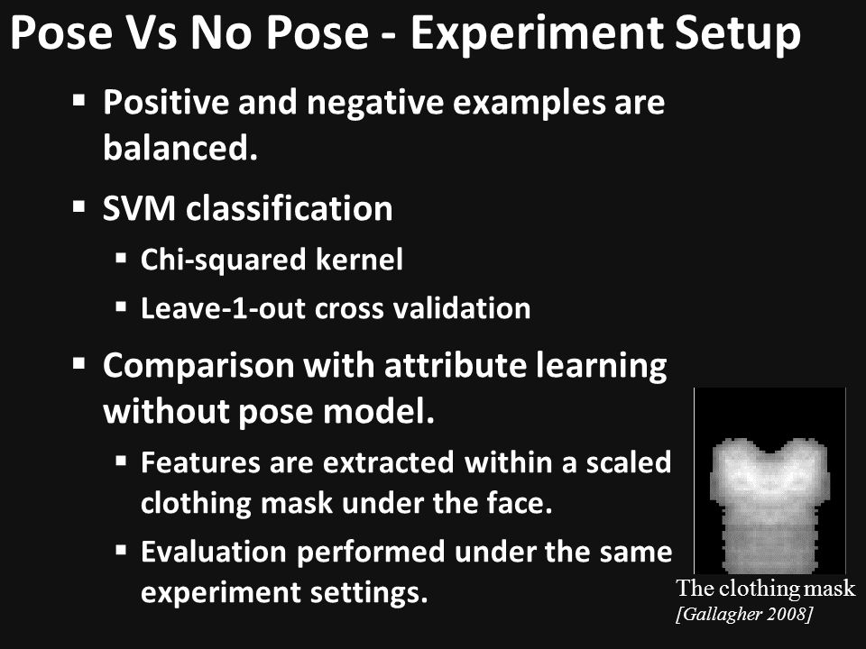 Pose Vs No Pose - Experiment Setup