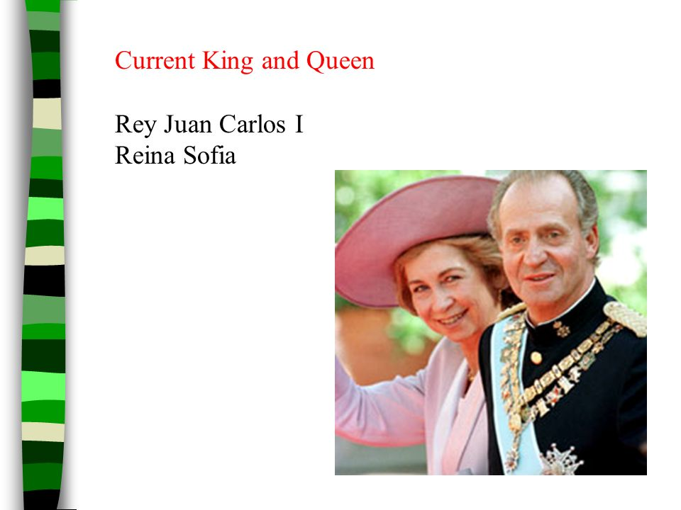 Current King and Queen Rey Juan Carlos I Reina Sofia