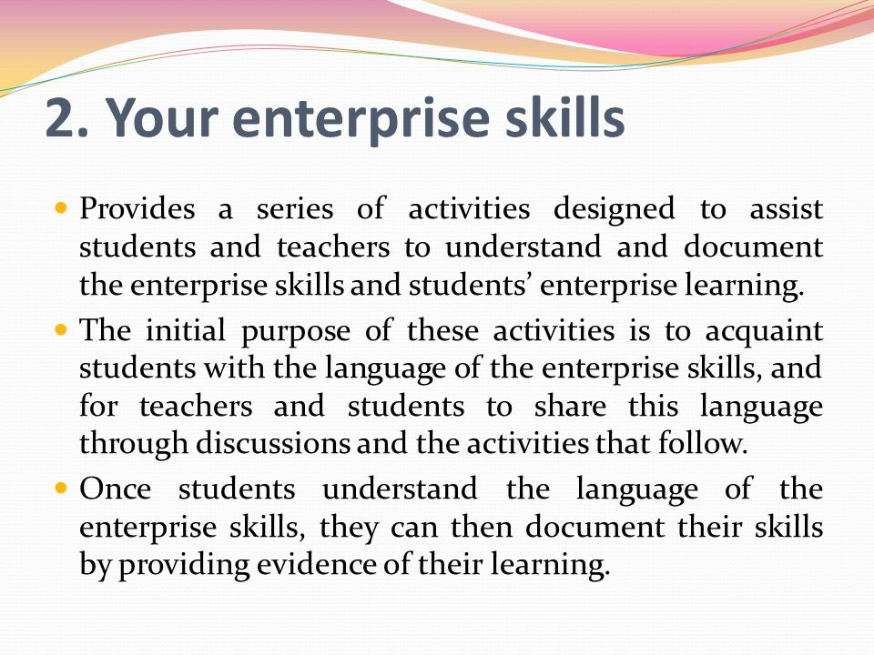 2. Your enterprise skills