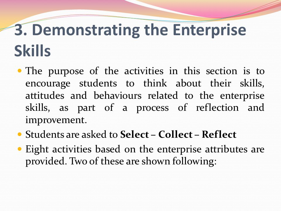 3. Demonstrating the Enterprise Skills