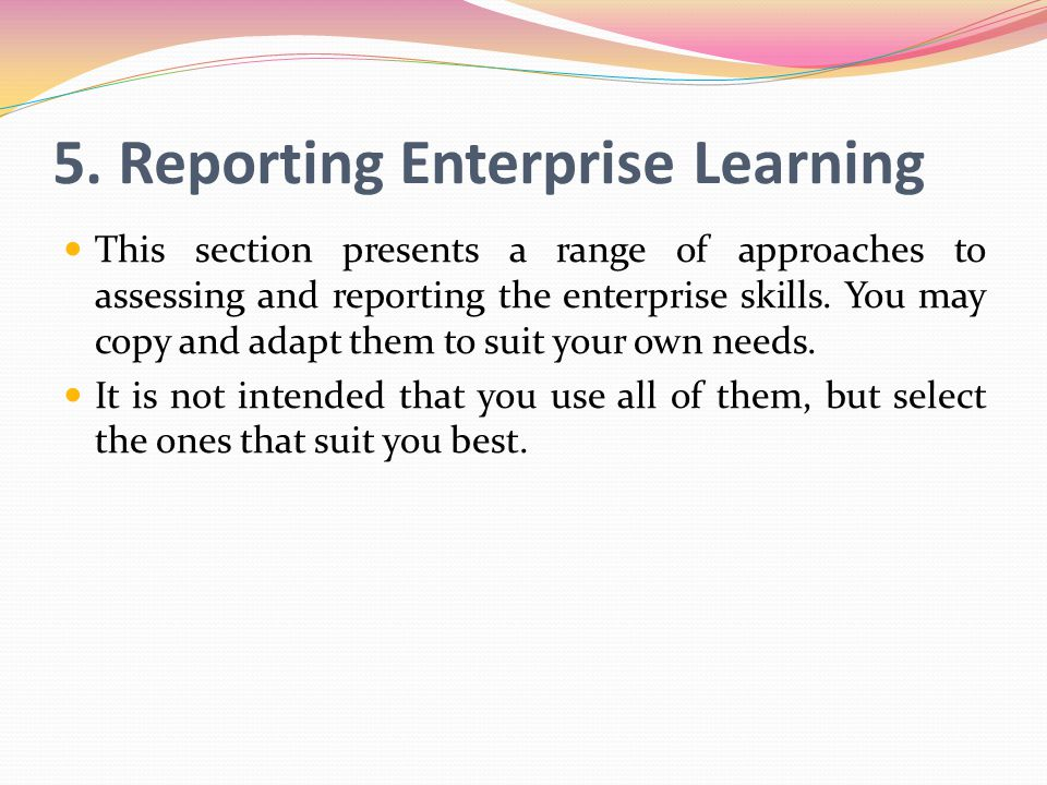 5. Reporting Enterprise Learning