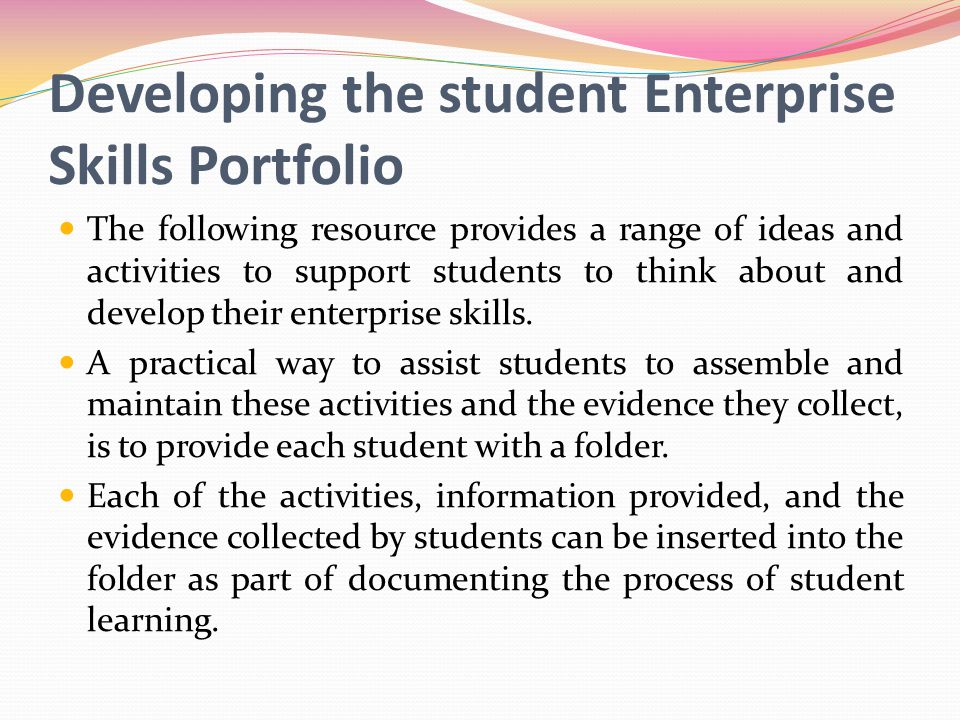Developing the student Enterprise Skills Portfolio