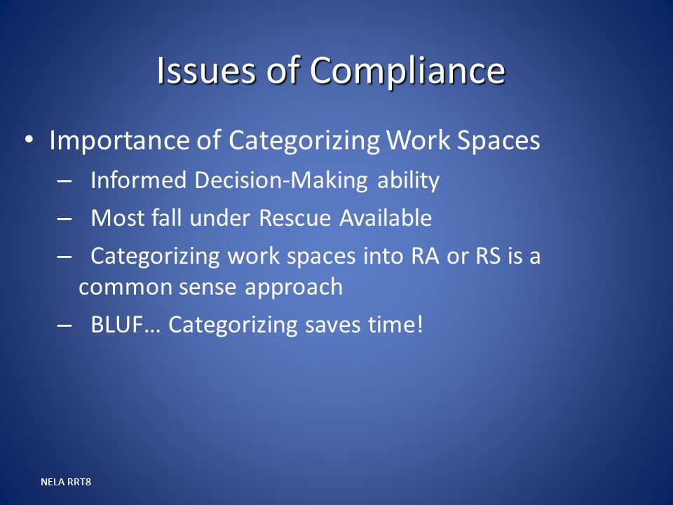 Issues of Compliance Importance of Categorizing Work Spaces