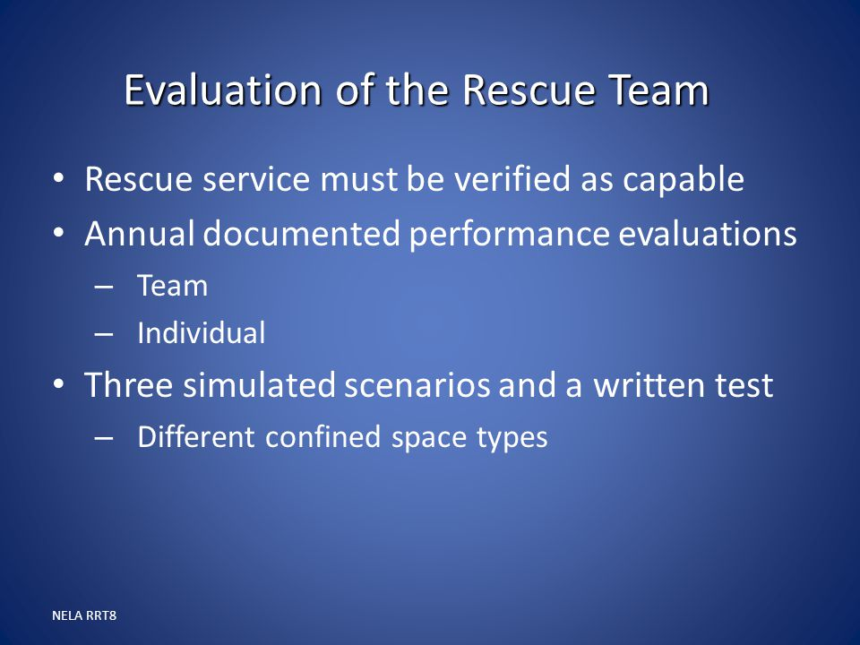 Evaluation of the Rescue Team