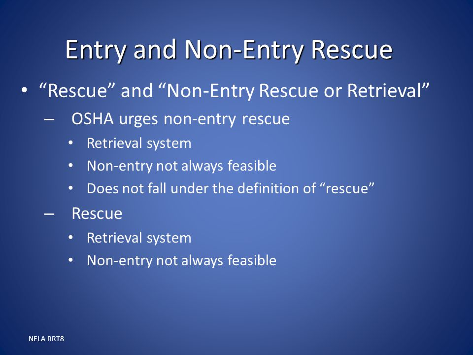 Entry and Non-Entry Rescue