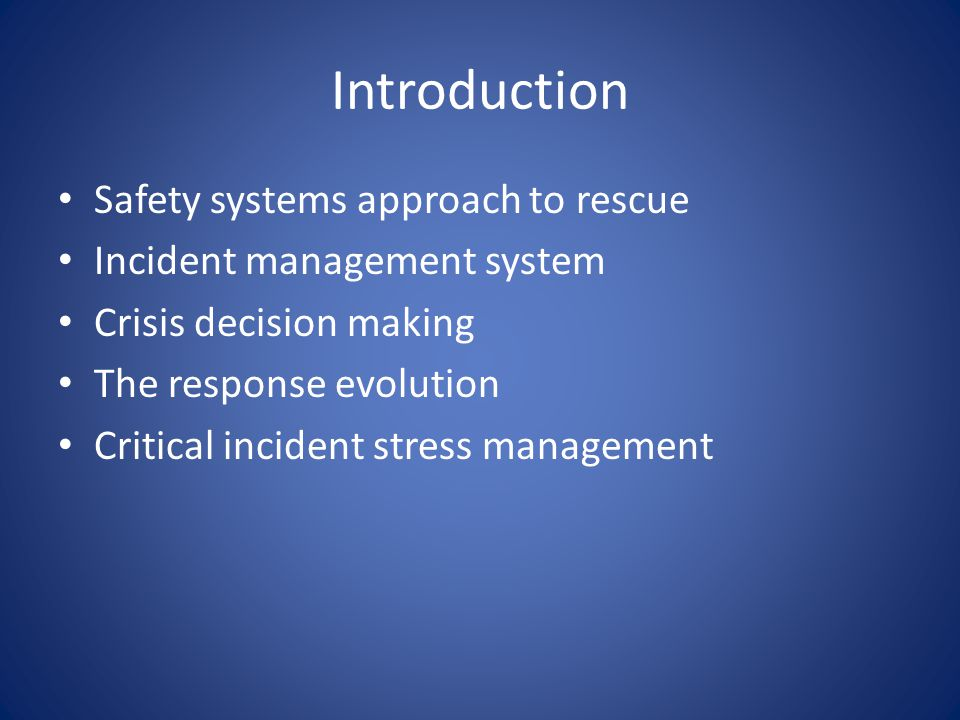 Introduction Safety systems approach to rescue