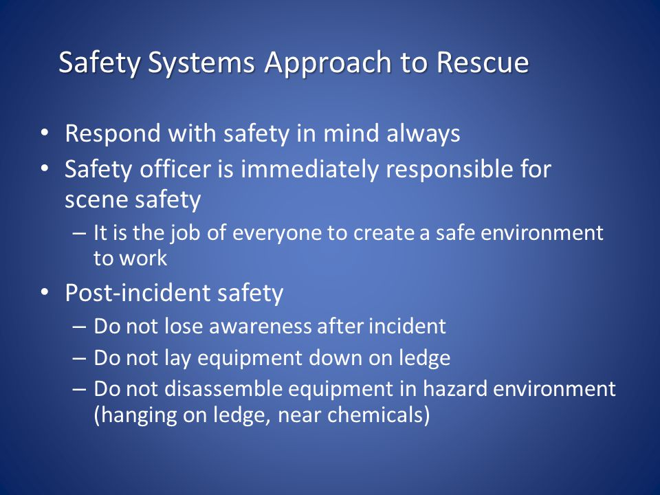 Safety Systems Approach to Rescue