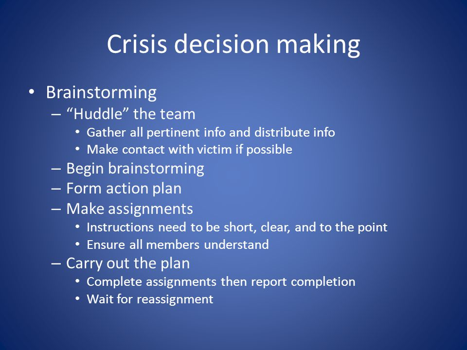 Crisis decision making