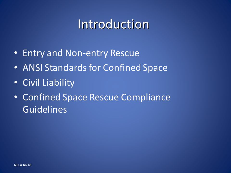 Introduction Entry and Non-entry Rescue