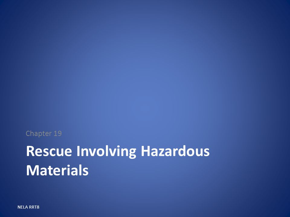 Rescue Involving Hazardous Materials