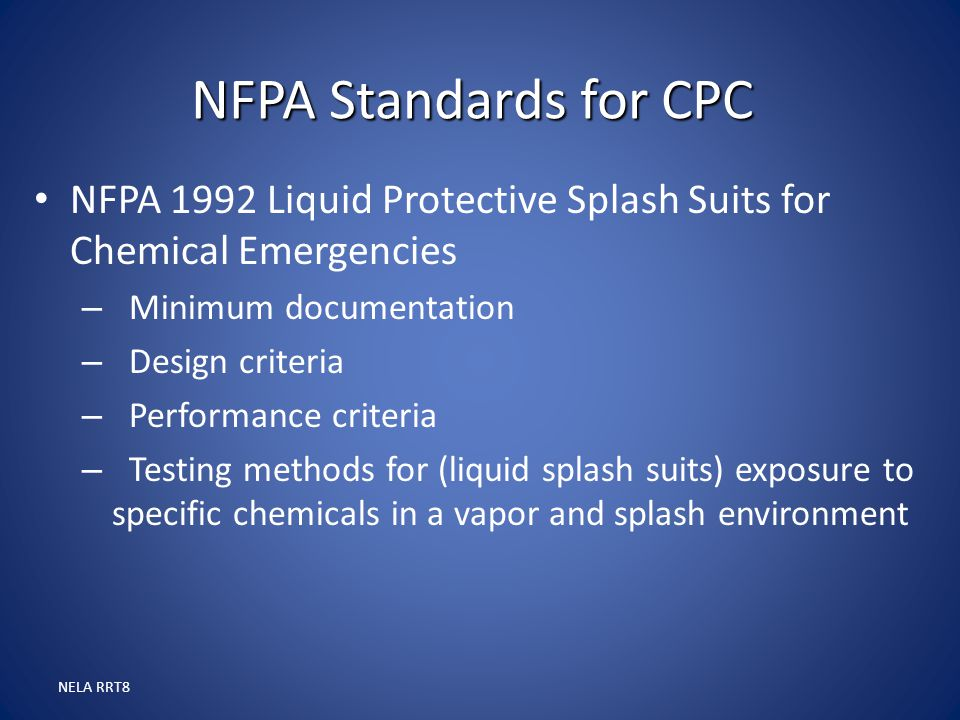NFPA Standards for CPC NFPA 1992 Liquid Protective Splash Suits for Chemical Emergencies. Minimum documentation.