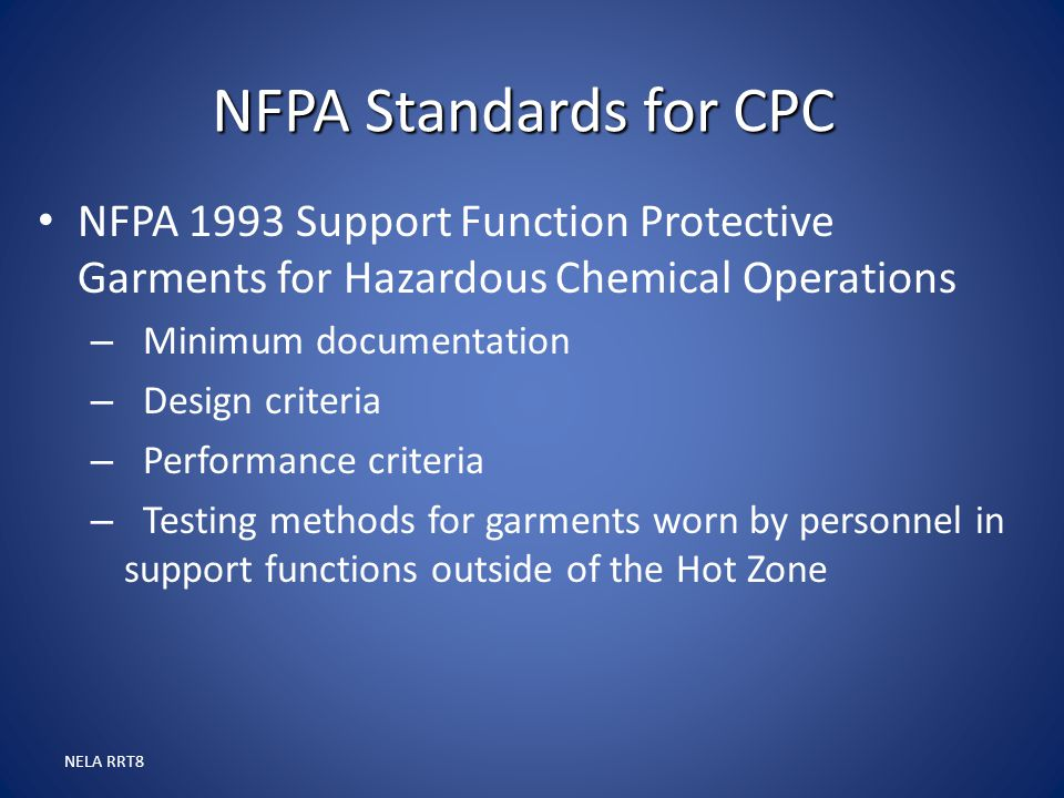 NFPA Standards for CPC NFPA 1993 Support Function Protective Garments for Hazardous Chemical Operations.